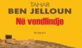 Tahar Ben Jelloun, shkrimtari i përkthyer mjeshtërisht nga Nonda Varfi