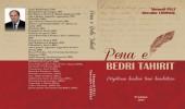 Pena e Bedri Tahirit përjetëson lavdinë tonë kombëtare